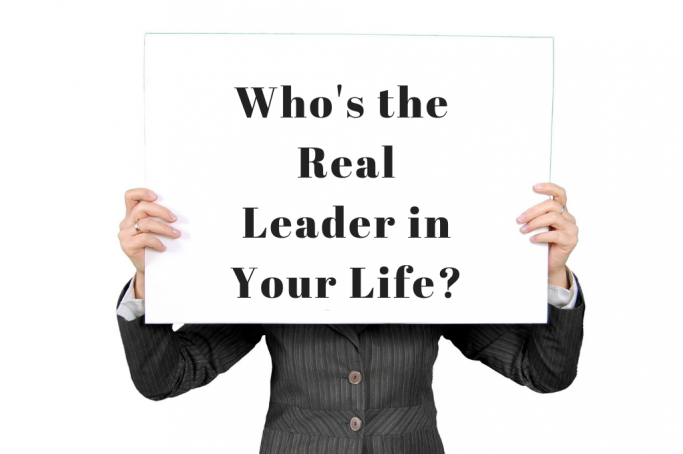 Who's the Leader of Your Life?