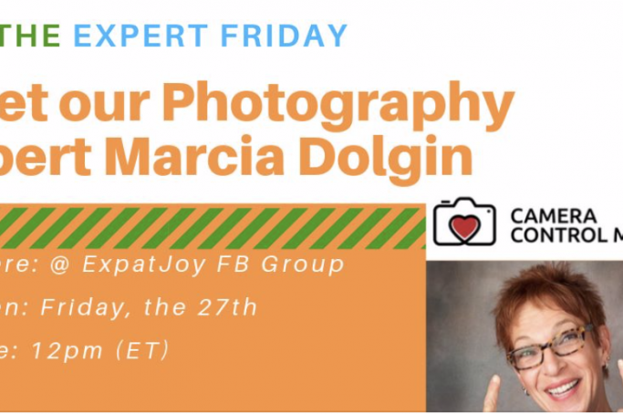 ExpatJoy Meet The Expert Friday - 3 Simple Pro Secrets for Better Photos with any Camera -