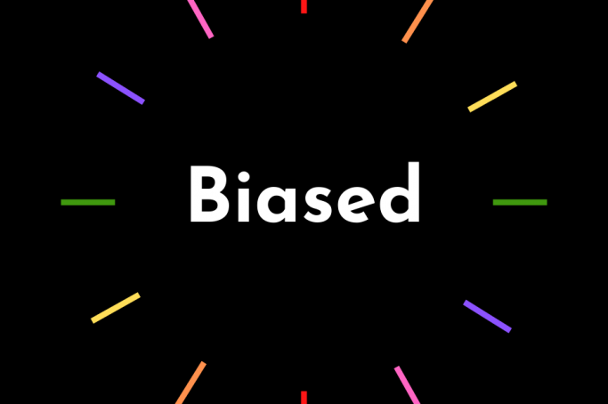 Are We All Biased?